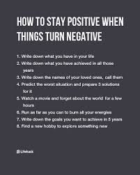 Staying Positive Quotes Extraordinary How To Stay Positive When Things Turn Negative Infographics