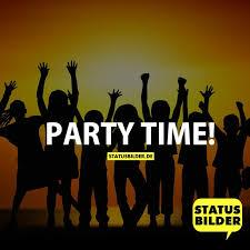 Party Time Sprüche Zum Wochenende Party Sprüche Status Sprüche