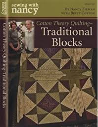 Cotton Theory Quilting: Quilt First-Then Assemble (Cotton Theory ... & Sewing With Nancy - Cotton Theory Quilting - Traditional Blocks DVD by  Nancy Zieman with Betty Adamdwight.com