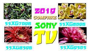 Sony Kd 55xg7096 Vs 55xg8096 Vs 55xg9505 Vs 55xg8596 Tv Comparison 2019