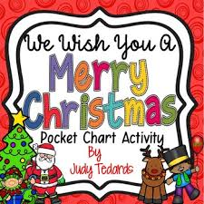 We Wish You A Merry Christmas Pocket Chart Activity