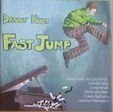 Danny Holt - Fast Jump (2009, CD) | Discogs