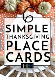 6 easy thanksgiving place card ideas diy cards cute easy thanksgiving place cards