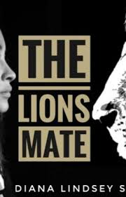 The Lions mate - Diana_Sterling - Wattpad