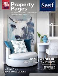Fat Sack Design Quarter The Property Pages February March 2017 By Seeff Southern