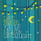 You, The Night, and Candlelight