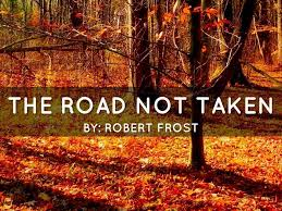 robert frost the road not taken essay beautiful summary of the  beautiful summary of the road not taken by robert frost