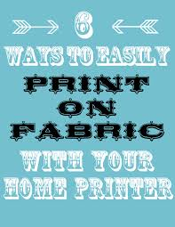 How To Print On Fabric 6 Easy Ways The Graphics Fairy