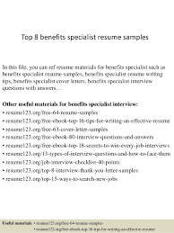 Top 8 benefits specialist resume samples In this file, you can ref resume  materials for ...