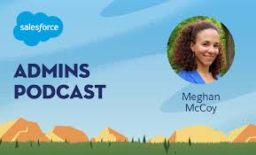 Staying the Course With Meghan McCoy - Salesforce Admins