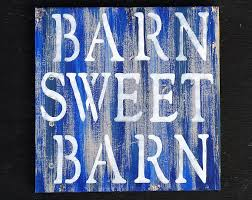 blue barn wood. Distressed Blue Barn Wood Country Quote Sign, Antiqued Hand Painted Sweet Sign L