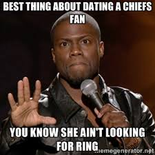 best thing about dating a chiefs fan you know she ain't looking ... via Relatably.com
