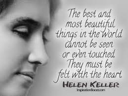 Helen Keller Quotes The Most Beautiful Things Best of Best And Most Beautiful Things Helen Keller Inspiration Boost