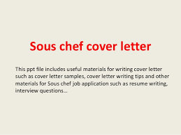 Cover Letter Sous Chef Sous Chef Cover Letter