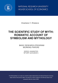 the scientific study of myth r tic account of symbolism and of myth r tic account of symbolism and mythology working papers publications of hse higher school of economics national research university