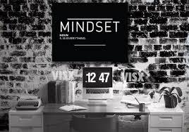 mindset is everything noun motivational
