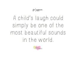 Beautiful Quotes For Kids Best Of Quotes About Children Google Search MOMing Pinterest Child