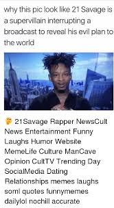 21 Savage Quotes Beauteous Why This Pic Look Like 48 Savage Is A Supervillain Interrupting A