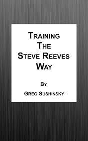 the steve reeves way ebook by greg sushinsky 9781301143825 rakuten kobo
