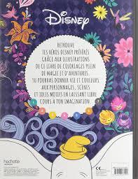 Disney Les Ateliers Incroyables Coloriages Amazon Co Uk Hachette