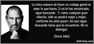La única Manera De Hacer Un Trabajo Genial Es Amar Lo Que Enchanting Steves Jobs Qur Hd