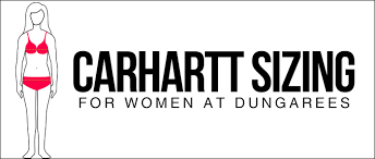 Carhartt Size Chart Women S Carhartt Sizing For Women Dungarees Work Wear Resources