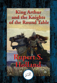 king arthur and the knights of the round table with linked table of contents ebook
