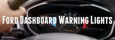 dashboard warning lights in your new ford