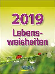 Lebensweisheiten 254219 2019 Tages Abreisskalender Mit Einem Neuen