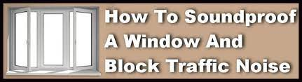how to soundproof a window and block noise
