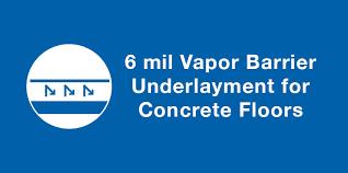 floor underlayment 6 mil vapor barrier underlayment