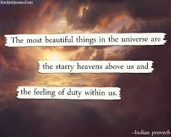 Beautiful Things In Life Quotes Best Of The Most Beautiful Things In The Universe Are The Starry Heavens