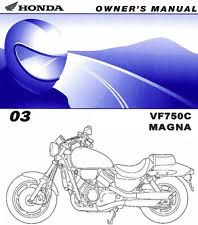 honda vf magna in manuals literature new listing 2003 honda vf750c magna motorcycle owners manual vf 750 c magna vf750 honda