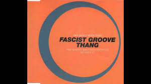 Fascist Groove Thang (Rapino Brothers ...