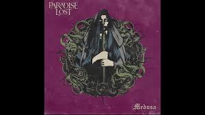 <b>Paradise Lost</b> - <b>Medusa</b> (Audio) - YouTube