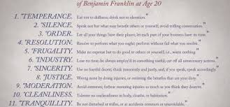 Ben Franklin S Virtue Chart The 13 Virtues Of Life Benjamin Franklins Guide To