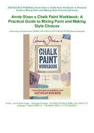 Annie Sloan Chalk Paint Mixing Chart Pdf Annie Sloan S Chalk Paint Workbook A Practical Guide To