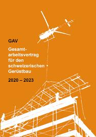 In ihrem arbeitsvertrag sind die tätigkeiten fest vermerkt. Gav Gesamt Arbeitsvertrag Fur Den Schweizerischen Gerustbau 2020 2023