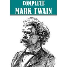 the works of mark twain complete and unabridged new updated  mark twain
