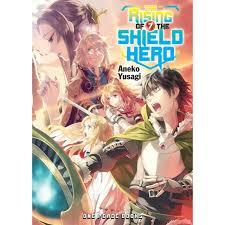 Read The Rising Of The Shield Hero Light Novel The Rising Of The Shield Hero Volume 7 By Aneko Yusagi