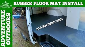 how to install rubber floor matting in a van adventure van update