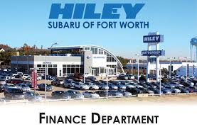 hiley subaru offers great car financing and subaru lease options in fort worth