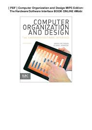 Computer Architecture And Design 5th Edition Pdf Pdf Computer Organization And Design Mips Edition The