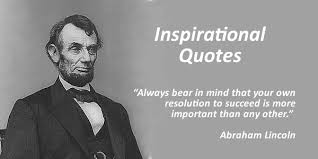 Abraham Lincoln Quotes On Life Inspirational Quotes Abraham Lincoln Quotes Legends Quotes 38