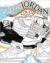 retro air jordan shoes a detailed coloring book for s and kids retro jordan volume 1 anthony curcio 9781543279962 amazon books