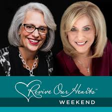 Revive Our Hearts Weekend