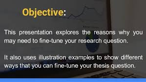 Fine tuning your dissertation research question