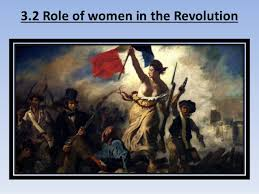 the french revolution 3 2 role of women in the revolution