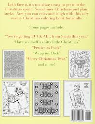 A Very Sweary Christmas Adult Coloring Book A Coloring Book For