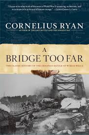 A Bridge To Light Ebook A Bridge Too Far Ebook By Cornelius Ryan Rakuten Kobo